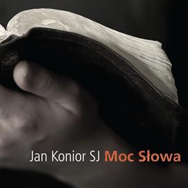 okładka Moc słowa, Audiobook   Konior SJ Jan