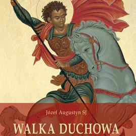 okładka Walka duchowa, Audiobook | Augustyn SJ Józef