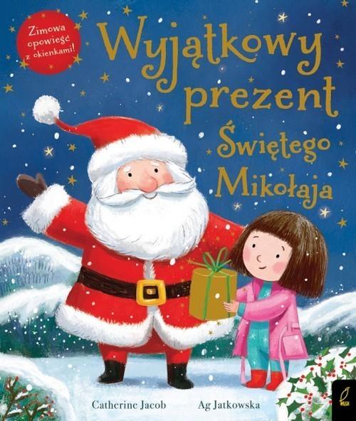 okładka Wyjątkowy prezent Świętego Mikołaja, Książka | Jacob Catherine
