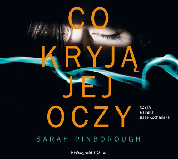 okładka Co kryją jej oczy, Audiobook | Sarah Pinborough