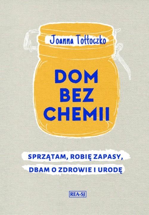 okładka Dom bez chemii, Książka | Joanna Tołłoczko