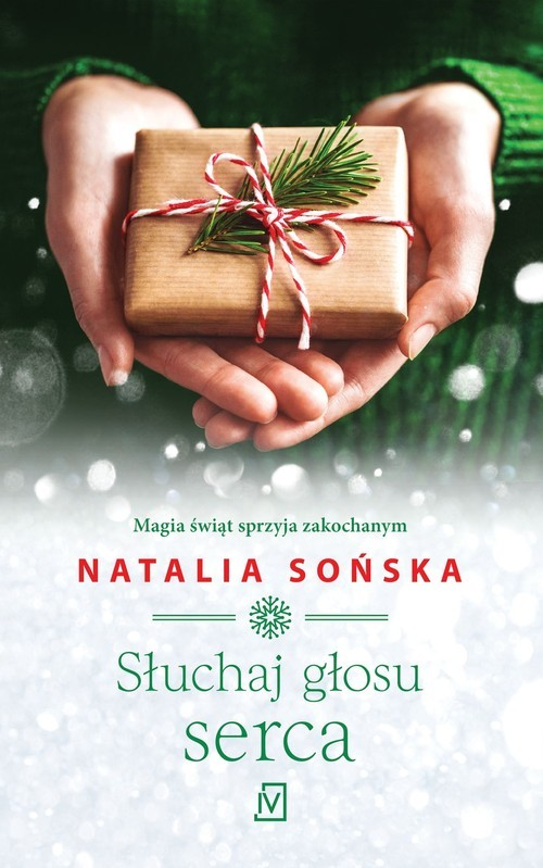 okładka Słuchaj głosu serca, Książka   Sońska Natalia