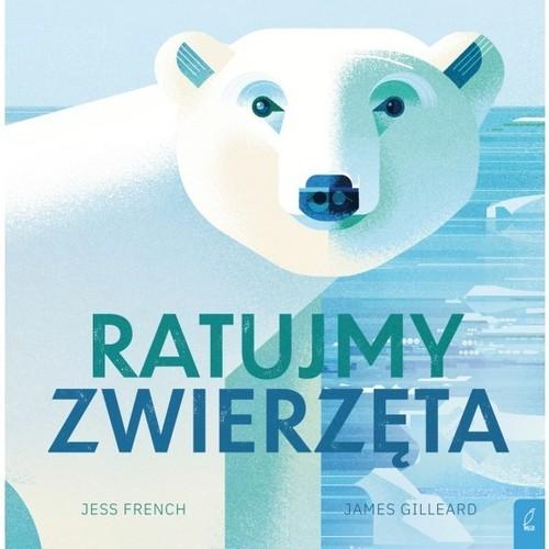 okładka Ratujmy zwierzęta, Książka | French Jess