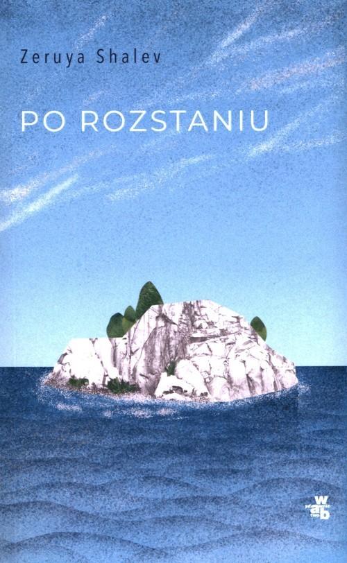 okładka Po rozstaniu, Książka | Shalev Zeruya