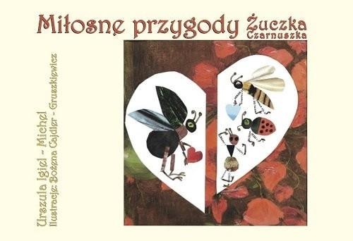 okładka Miłosne przygody Żuczka Czarnuszka, Książka | Igiel-Michel Urszula