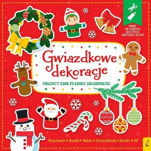 okładka Gwiazdkowe dekoracje Projekty krok po kroku Kolorowanki Wypychanki, Książka |
