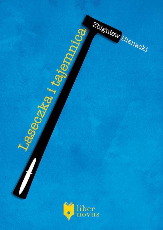 okładka Laseczka i tajemnicaaudiobook | MP3 | Zbigniew Nienacki