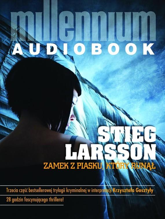 okładka Zamek z piasku, który runąłaudiobook   MP3   Stieg Larsson