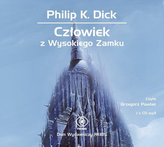 okładka Człowiek z Wysokiego Zamkuaudiobook   MP3   Philip K. Dick