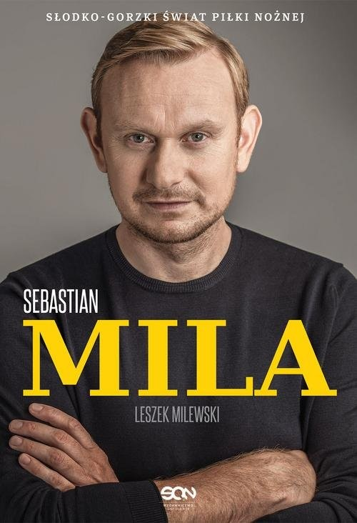 okładka Sebastian Mila Autobiografia, Książka | Sebastian Mila, Leszek Milewski