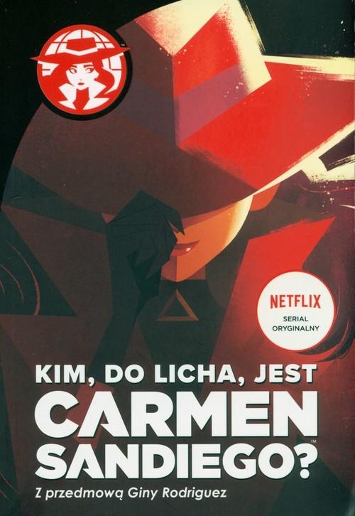 okładka Kim do licha jest Carmen Sandiego, Książka | Tinker Rebecca