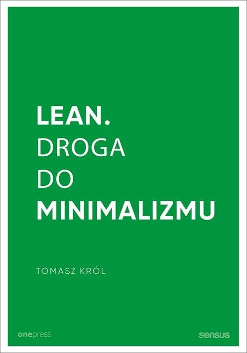 okładka Lean Droga do minimalizmuksiążka |  | Król Tomasz