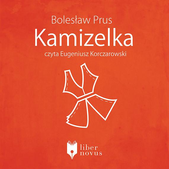 okładka Kamizelkaaudiobook | MP3 | Bolesław Prus