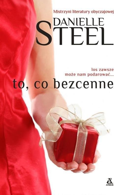 okładka To co bezcenne, Książka   Danielle Steel