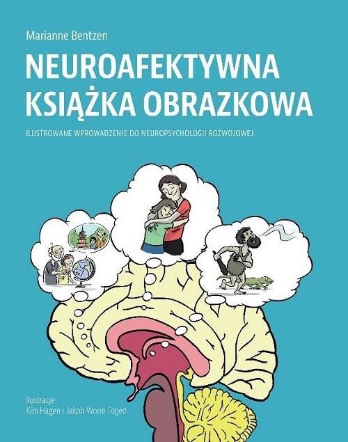 okładka Neuroafektywna książka obrazkowa / Instytut Terapii Psychosomatycznej, Książka | Bentzen Marianne