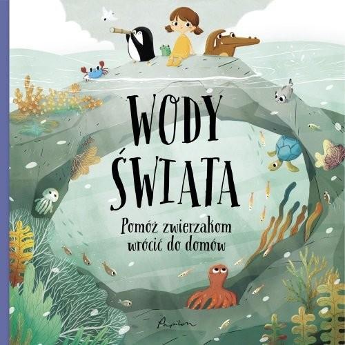 okładka Wody świata  Pomóż zwierzakom wrócić do domów, Książka | Hanackova Pavla