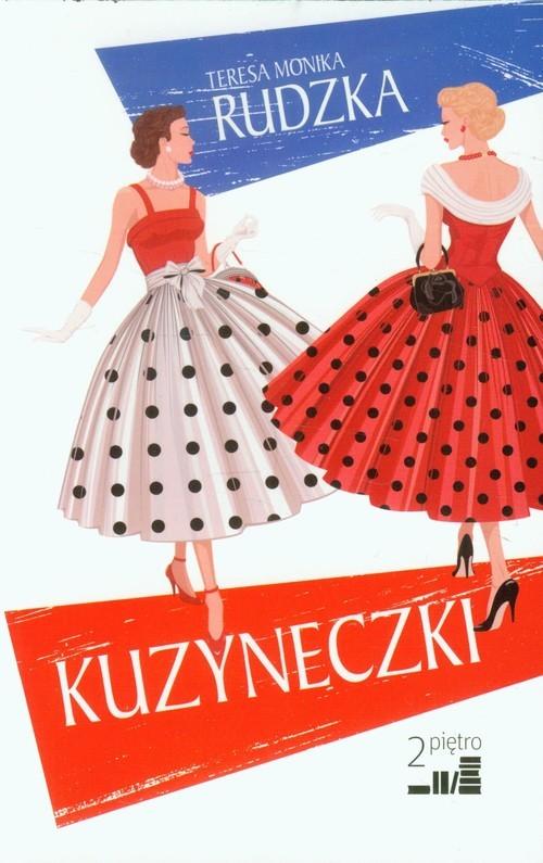 okładka Kuzyneczki, Książka | Teresa Monika Rudzka