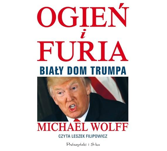 okładka Ogień i furia, Audiobook   Michael Wolff