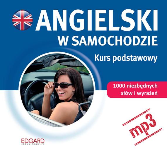 okładka Angielski w samochodzie. Kurs podstawowy, Audiobook | autor zbiorowy