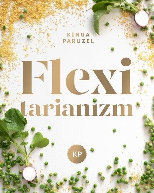 okładka Flexitarianizm, Książka | Kinga Paruzel