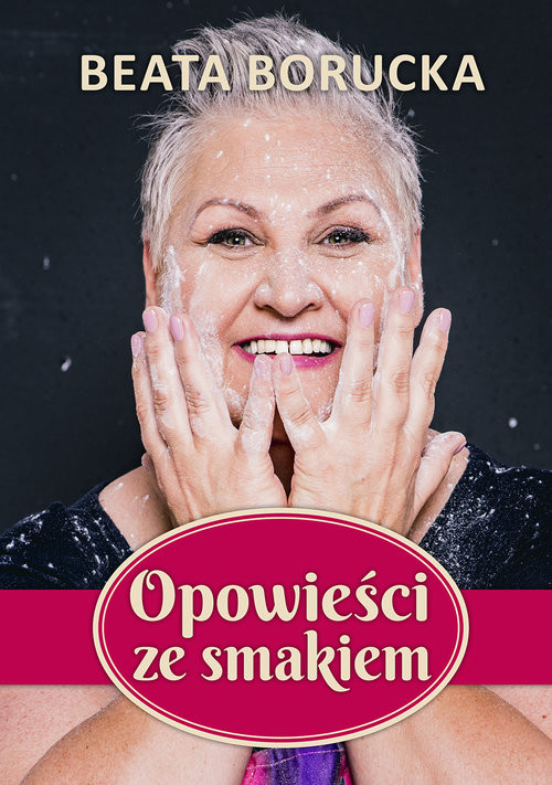 okładka Opowieści ze smakiem, Książka | Borucka Beata