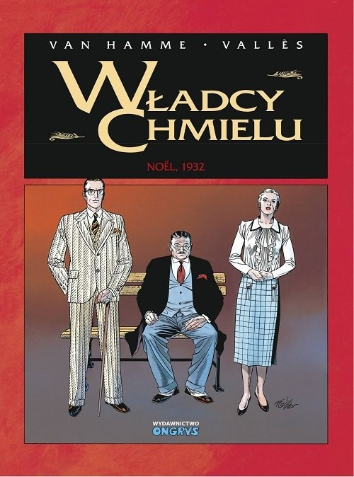 okładka Władcy Chmielu 4 Noel 1932książka |  | Hamme Jean Van, Francis Valles
