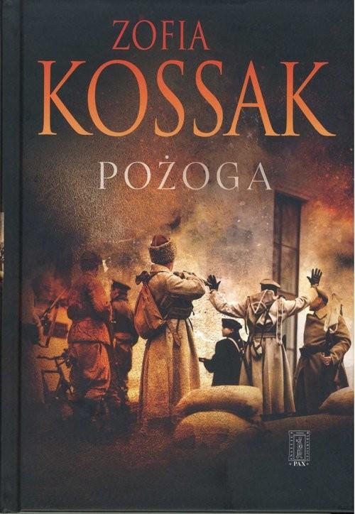 okładka Pożoga Wspomniena z Wołynia 1917-1919książka |  | Zofia Kossak