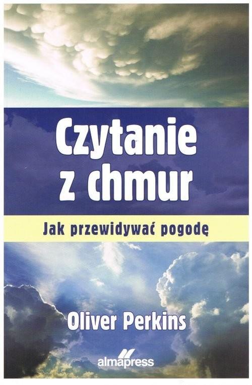 okładka Czytanie z chmur Jak przewidywać pogodę, Książka | PerkinsOliver