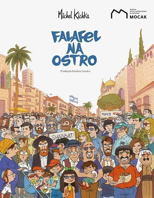 okładka Falafel na ostro, Książka | Kichka Michel