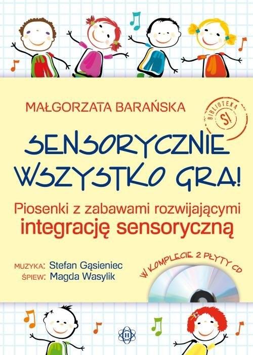 okładka Sensorycznie wszystko gra! Książka+CD, Książka | Barańska Małgorzata