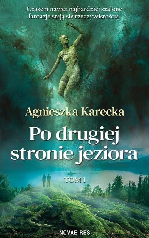 okładka Po drugiej stronie jeziora, Książka   Agnieszka Karecka