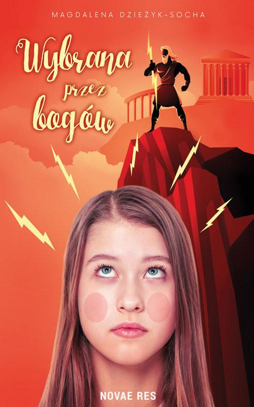 okładka Wybrana przez bogów, Książka | Magdalena Dzieżyk-Socha