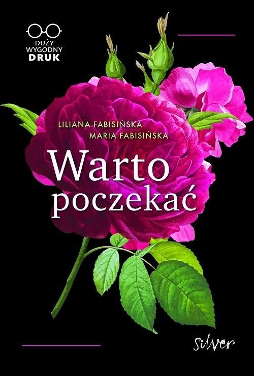 okładka Warto poczekać, Książka | Liliana Fabisińska, Maria Fabisińska