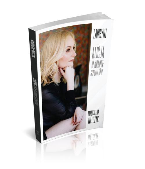 okładka Labirynt-Alicja w Krainie Schematów, Książka | Magdalena Walczak