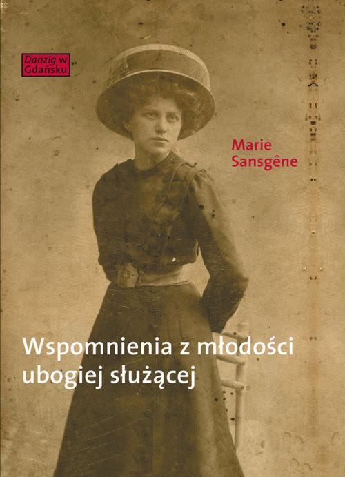 okładka Wspomnienia z młodości ubogiej służącej, Książka | Sansgene Marie