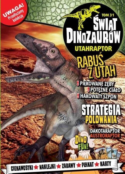 okładka Świat Dinozaurów 31 UTAHRAPTOR   /K/, Książka | Opracowanie zbiorowe