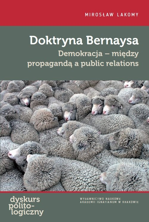 okładka Doktryna Bernaysaksiążka |  | Mirosław Lakomy