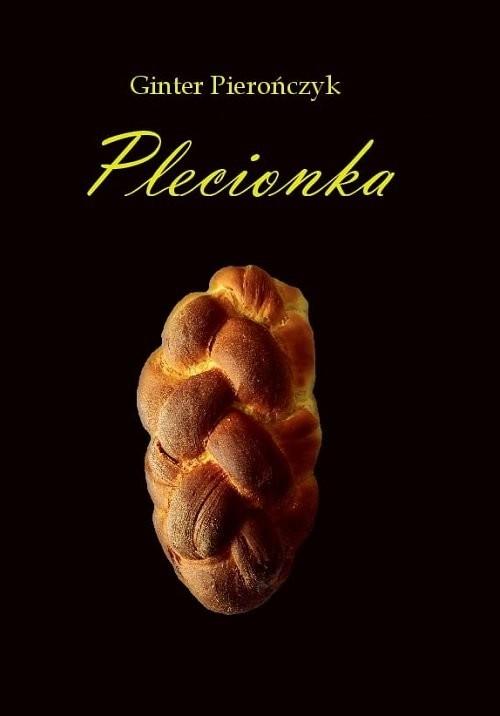 okładka Plecionka / Silesia Progress, Książka | Pierończyk Ginter