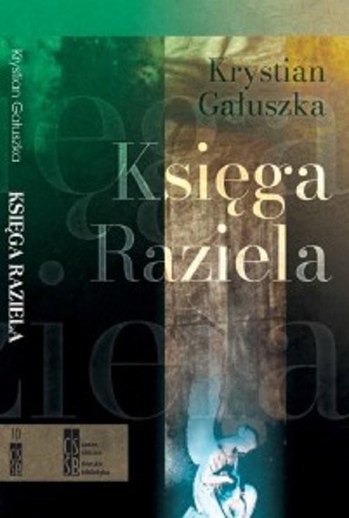 okładka Księga Raziela / Silasia Progress, Książka | Gałuszka Krystian