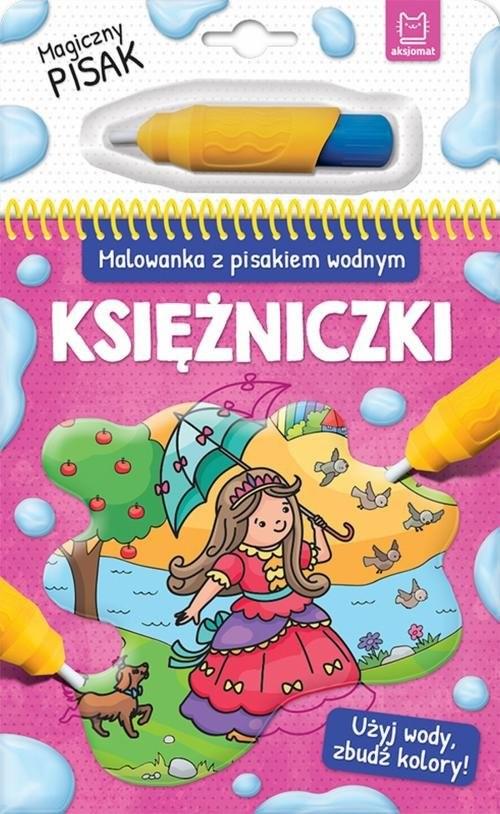 okładka Malowanka z pisakiem wodnym Księżniczki ., Książka |