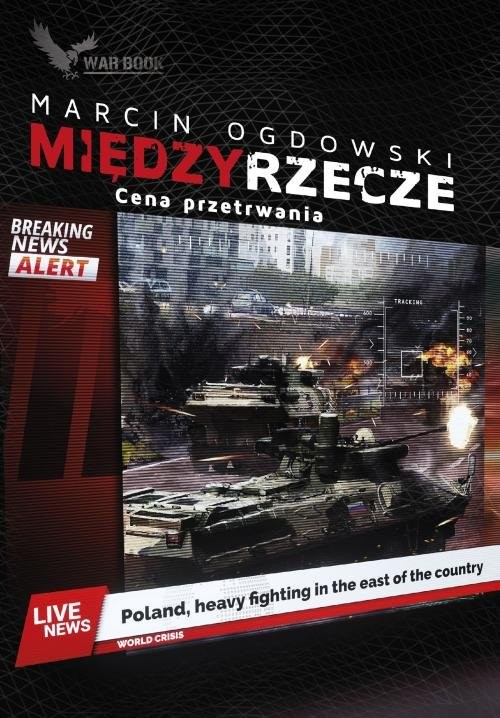 okładka Międzyrzecze Cena przetrwania, Książka | Marcin Ogdowski