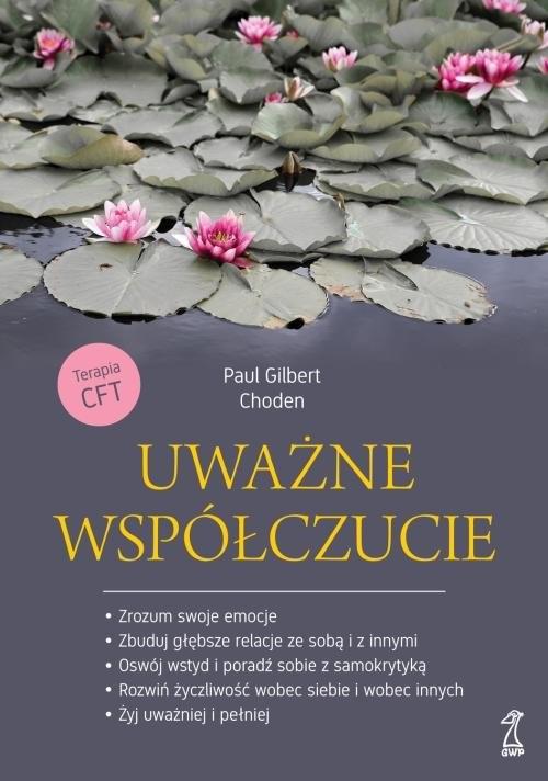 okładka Uważne współczucie, Książka | Gilbert Paul