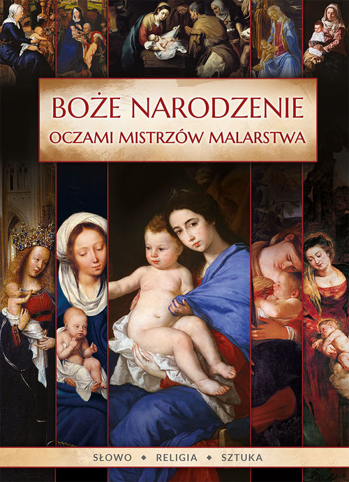 okładka Boże Narodzenie oczami mistrzów malarstwa, Książka | Ireneusz Korpyś, Józefina Korpyś