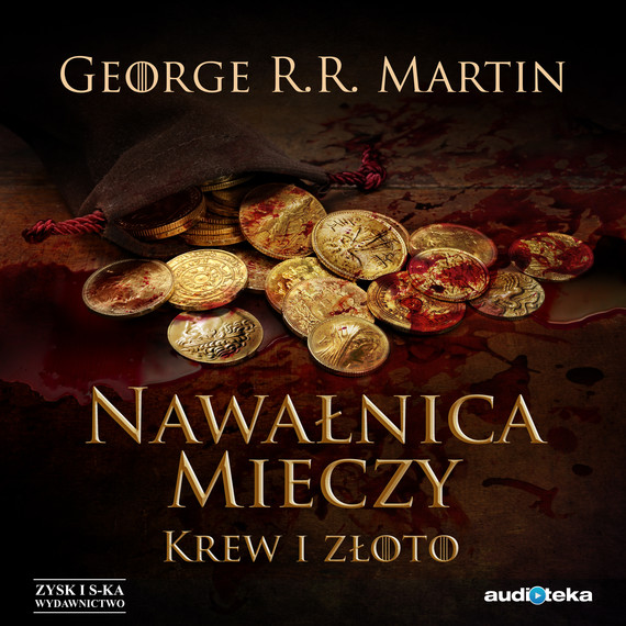 okładka Nawałnica mieczy t. 2: Krew i złotoaudiobook | MP3 | George R.R Martin