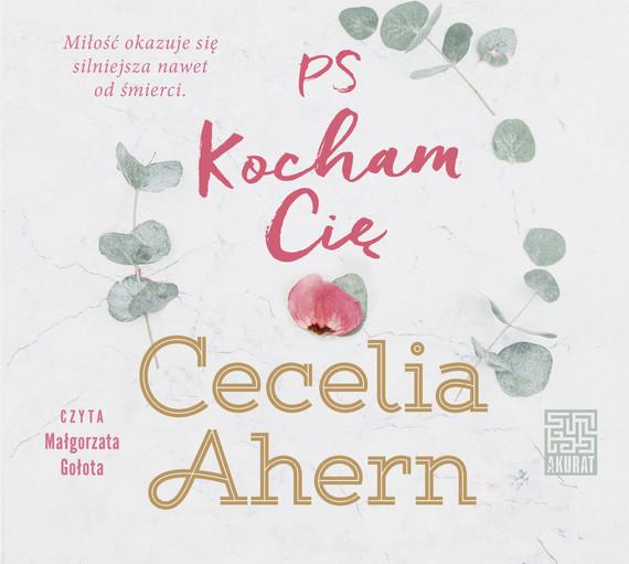 okładka PS Kocham Cięaudiobook | MP3 | Cecelia Ahern