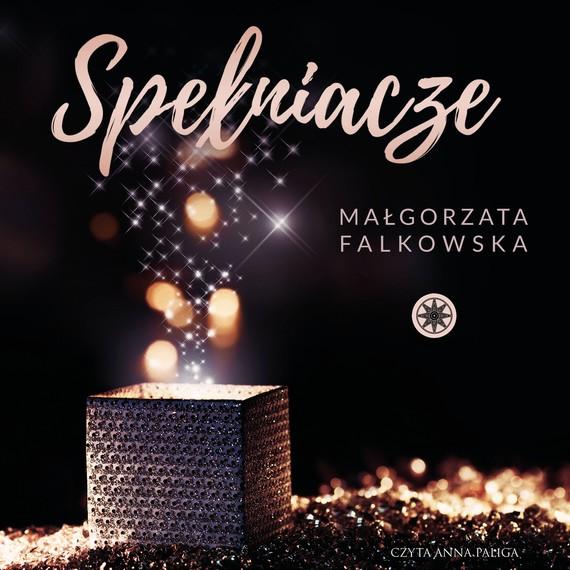 okładka Spełniaczeaudiobook | MP3 | Małgorzata Falkowska