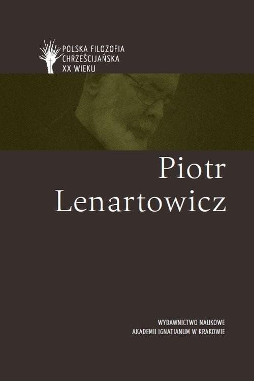 okładka Piotr Lenartowicz pl, Książka | Bremer Józef, Leszczyński Damian, Ł Stanisław