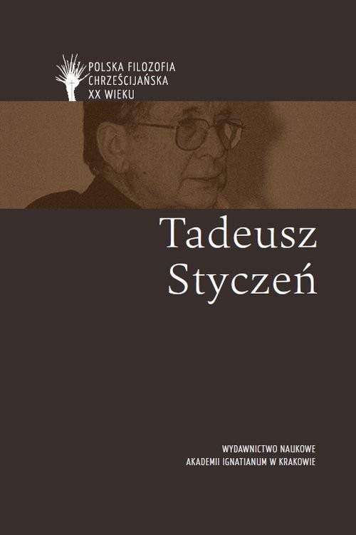 okładka Tadeusz Styczeń, Książka | Moń Ryszard, Tondel Sylwia, Krokos Jan, Andrz