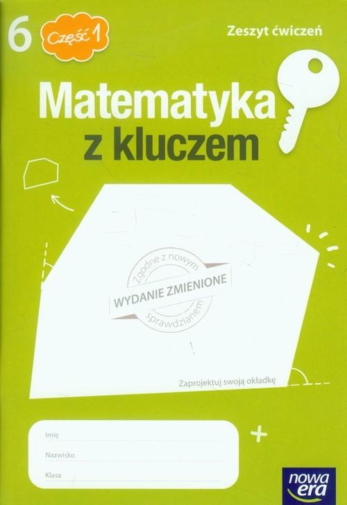 okładka Matematyka z kluczem 6 Zeszyt ćwiczeń Część 1 Szkoła podstawowa, Książka   Marcin Braun, Agnieszka Mańkowska, Paszyńska