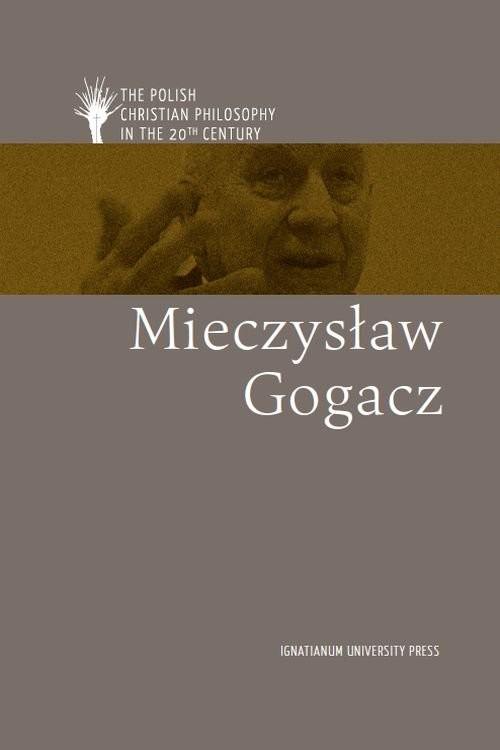 okładka Mieczysław Gogacz ang, Książka | Andrzejuk Artur, Lipski Dawid, Płot Magdalena
